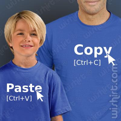 T-shirts Copy Paste para Pai e Filho - Dia do Pai, Aniversário e Natal