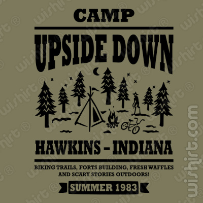 T-shirt Stranger Things Camp up side down. Hawkins - Indiana. Biking trails, forts building, fresh waffles, and scary stories outdoors. Summer 1983
