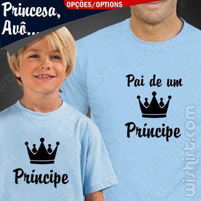 T-shirts Pai de um Príncipe Criança. Prenda Dia do Pai, conjunto de duas t-shirts, edição especial Dia do Pai. T-shirt de Homem + T-shirt de Criança