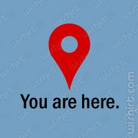 T-shirt You Are Here