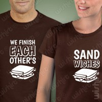 T-shirts We Finish Sandwishes