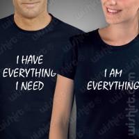 T-shirts I Have Everthing