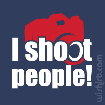 T-shirt I Shoot People
