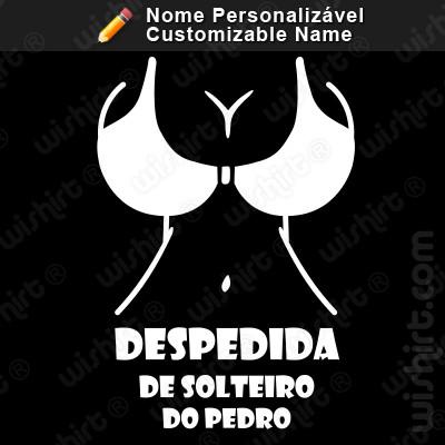 T-shirt Strippers Despedida de Solteiro com o Nome do Noivo Personalizável - Edição Especial Despedida de Solteiro